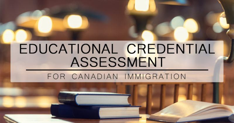 Educational Credential Assessment for Canadian Immigration